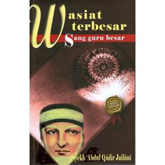 wasiat terbesar abdul qadir jaelani