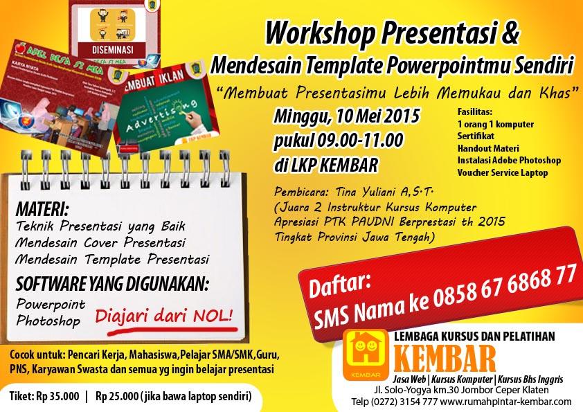 workshop presentasi dan mendesain TEMPLATE powerpoint - kursus komputer LKP KEMBAR KLATEN