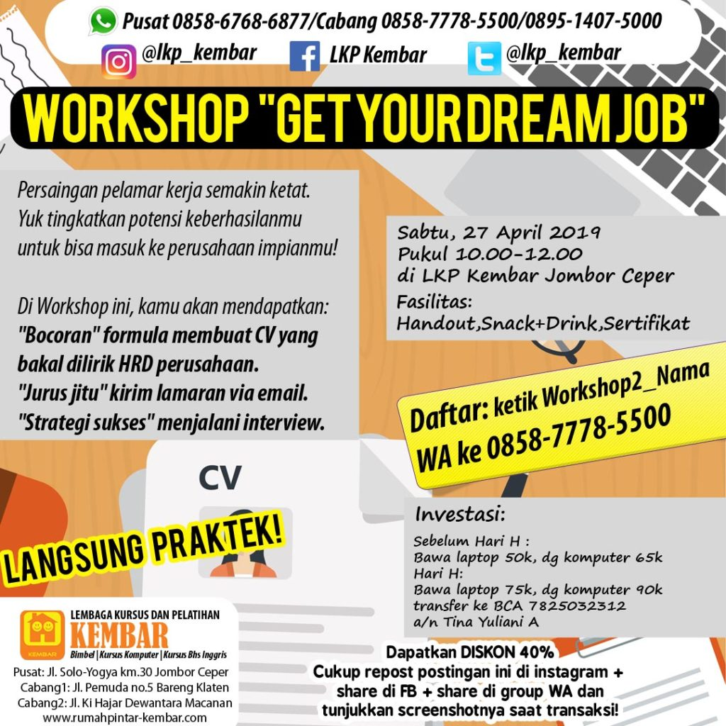 WORKSHOP cv kursus pencari kerja kursus komputer get dream job interview